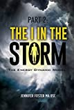 img - for The Energy Dynamic Model: The I in the Storm book / textbook / text book