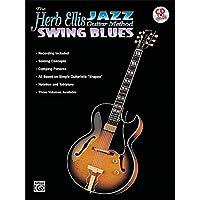 The Herb Ellis Jazz Guitar Method: Swing Blues, Book and CD