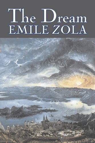 Download The Dream by Emile Zola, Fiction, Literary, Classics pdf epub