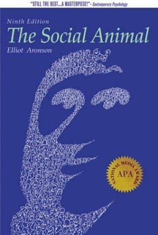 Read Online The Social Animal - By Elliot Aronson (9th, Ninth Edition) pdf