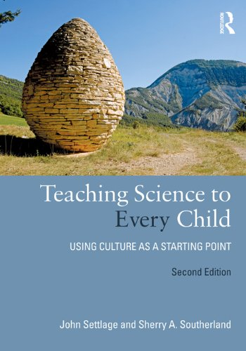 Download Teaching Science to Every Child: Using Culture as a Starting Point Pdf