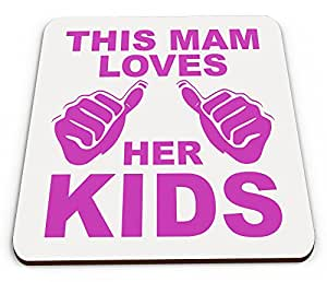 Esta Mam Loves Her Kids taza brillante posavasos
