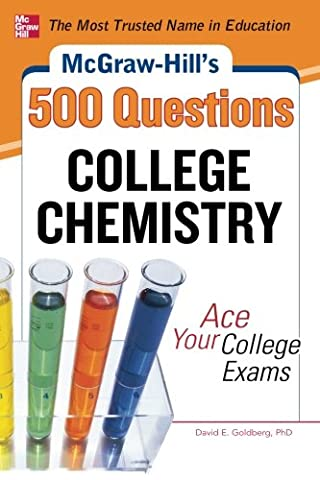 McGraw-Hill's 500 College Chemistry Questions: Ace Your College Exams (McGraw-Hill's 500 Questions) (Ap Biochemistry)
