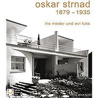 Oskar Strnad 1879-1935