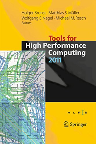 Download Tools for High Performance Computing 2011: Proceedings of the 5th International Workshop on Parallel Tools for High Performance Computing, September 2011, ZIH, Dresden Pdf