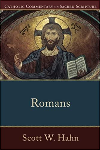 Romans catholic commentary on sacred scripture scott w hahn romans catholic commentary on sacred scripture scott w hahn peter williamson mary healy 9780801036781 amazon books sciox Gallery