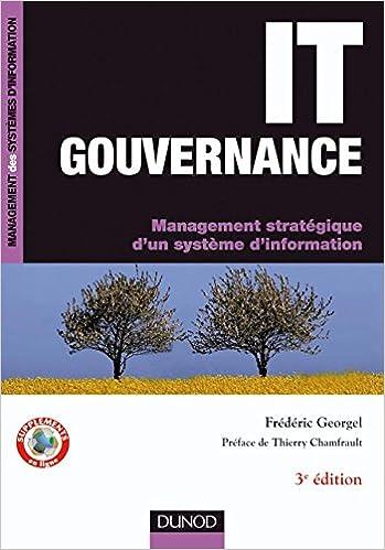 En ligne IT Gouvernance - 3ème édition: Management stratégique d'un système d'information pdf