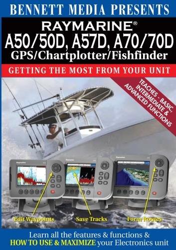 Raymarine A50/A50d, A57d, A70/A70d Gps/Chartplotter/Fishfinder Fishfinder Instructional Dvd