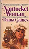 Front cover for the book Nantucket Woman by Diana Gaines