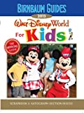 Birnbaum's Walt Disney World for Kids 2013 (Birnbaum Guides)