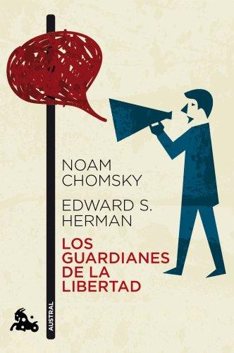 Descargar Libro Los Guardianes De La Libertad Noam Chomsky