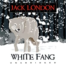 White Fang Audiobook by Jack London Narrated by John Lee