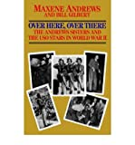 Over Here, over There, Maxene Andrews and Bill Gilbert, 0821741179