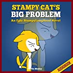 Stampy Cat's Big Problem: An Epic StampyLong Head Novel | Griffin Mosley