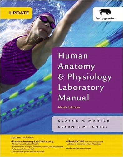 Human Anatomy & Physiology Laboratory Manual, Fetal Pig version 9th ...