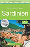 Wanderführer Sardinien: Die 40 schönsten Wandertouren auf Italiens Sonneninsel, von der Giarra-Hochebene bis zur Insel Asinara.Mit GPS-Daten zum Download