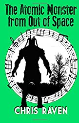 The Atomic Monster from Out of Space: The Stage Play
