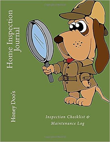 Home Inspection Journal: Inspection Checklist & Maintenance Log