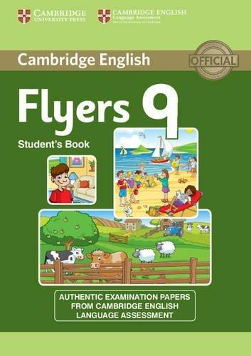Cambridge young learners English tests. Flyers. Student's book. Per la Scuola media. Con espansione online: Cambridge English Young Learners 9 Flyers from Cambridge English Language Assessment