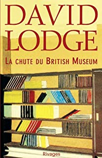 La chute du British Museum, Lodge, David