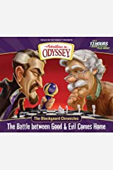 The Blackgaard Chronicles: The Battle between Good & Evil Comes Home (Adventures in Odyssey Misc) Audio CD