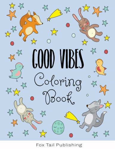 Good Vibes: Coloring Book