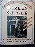 img - for Forties Screen Style: A Celebration of High Pastiche in Hollywood book / textbook / text book