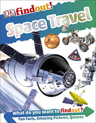 DK findout! Space Travel (DKfindout!) (English Edition)