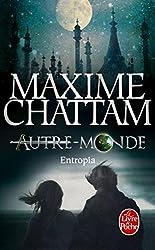 Entropia (Autre-Monde Tome 4) (Litterature & Documents) (French Edition)