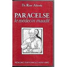 Paracelse medecin maudit (dervy) 032696