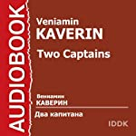 Dva kapitana [Two Captains] | Veniamin Kaverin