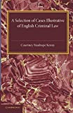capa de A Selection of Cases Illustrative of English Criminal Law