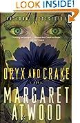 #10: Oryx and Crake (MaddAddam Trilogy, Book 1)