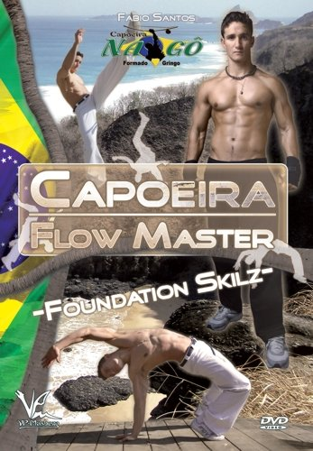 Capoeira Flow Master Foundation Skilz