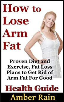 how to lose arm fat in 1 month