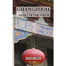 Guangzhou - Heart of the South