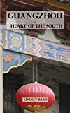 Guangzhou - Heart of the South