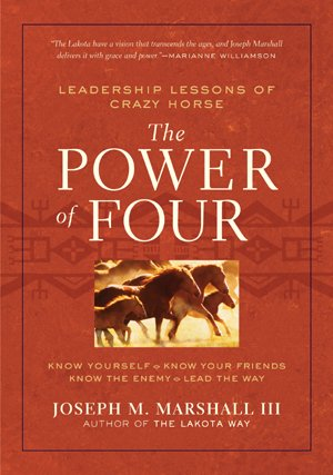 The Power of Four: Leadership Lessons of Crazy Horse pdf epub