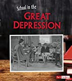 img - for School in the Great Depression (It's Back to School ... Way Back!) book / textbook / text book
