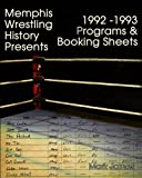 Memphis Wrestling History Presents: 1992-93 Programs & Booking Sheets