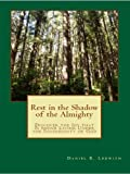 Download Rest in the Shadow of the Almighty: Discover the Joy that Is found Living Under the Sovereignty of God in PDF ePUB Free Online