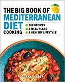 The Big Book of Mediterranean Diet Cooking: 200