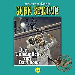 Der Unheimliche von Dartmoor (John Sinclair - Tonstudio Braun Klassiker 90)