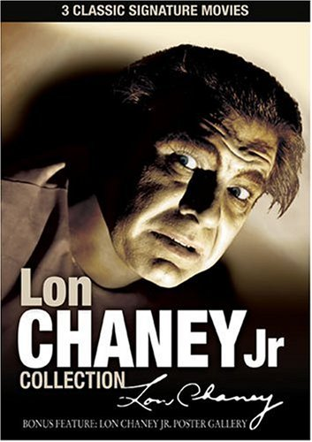 Lon Chaney Jr. Signature Collection ()