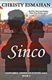 Sinco: A love story set in Spain (Cantabria American School series Book 2)