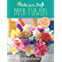 Make in a Day: Paper Flowers