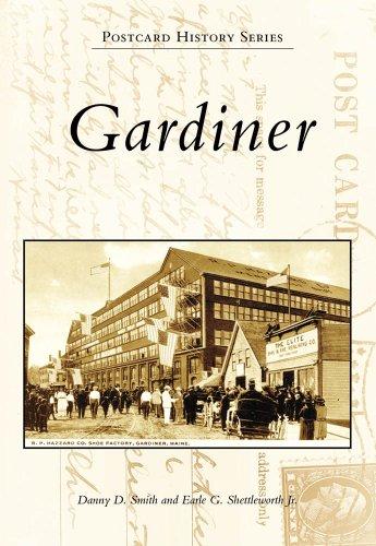 Gardiner (Postcard History Series: Maine)