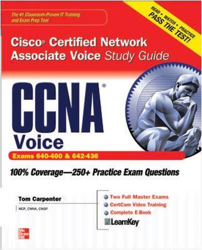 CCNA Cisco Certified Network Associate Voice Study Guide (Exams 640-460 & 642-436) (Certification Press) (Cisco Ip Gateway)