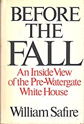 BEFORE THE FALL: An inside view of the pre-Watergate White House