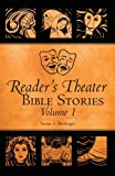 Reader's Theater Bible Stories, Susan A. Biedinger, 1617771376